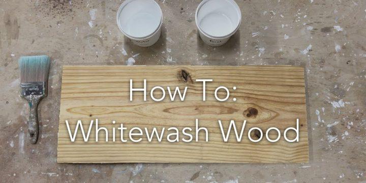 How to whitewash wood?